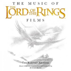 Howard Shore - The Lord Of The Rings: The Rarities Archive (2010)