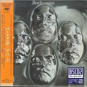 The Byrds - Byrdmaniax 1971 [Japanese Remastered Edition] (2014)