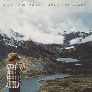 Graham Nash - Over The Years... (2CD) (2018)