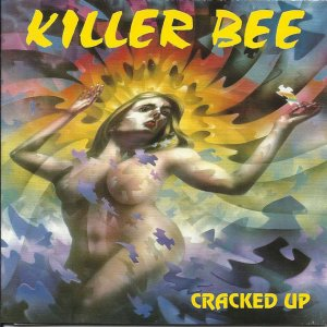 Killer Bee - Cracked Up (1995)