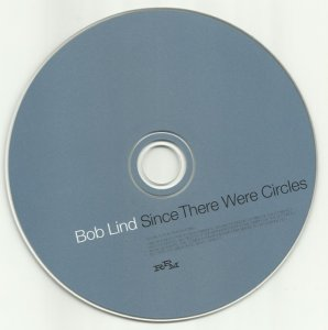 Bob Lind - Since There Were Circles (1971) (2006)