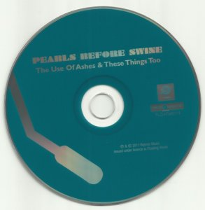 Pearls Before Swine - Use Of Ashes / These Things Too (1969-70) [Remastered] (2011)