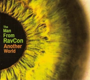 The Man From RavCon - Another World (2018)