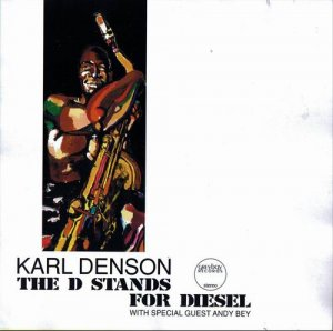 Karl Denson - The D Stands for Diesel (1995)