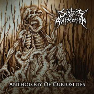 Sisters of Suffocation - Anthology of Curiosities (2017)