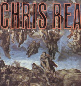Chris Rea - The Road To Hell (1989) [LP] [24/192]