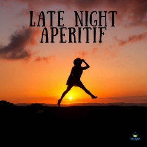 Francesco Digilio - Late Night Aperitif (2018)