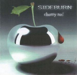 Sideburn - Cherry Red (2008)