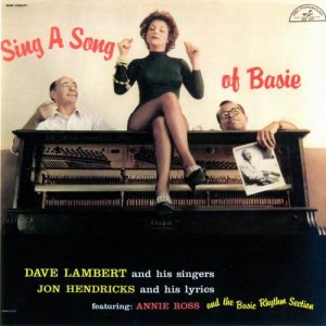 Lambert, Hendricks & Ross - Sing A Song of Basie (1955)