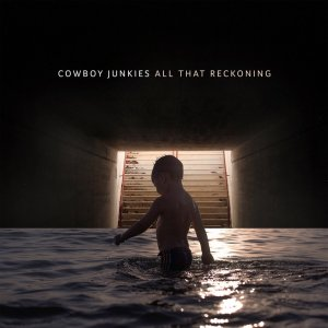 Cowboy Junkies - All That Reckoning (2018) (HDtracks)