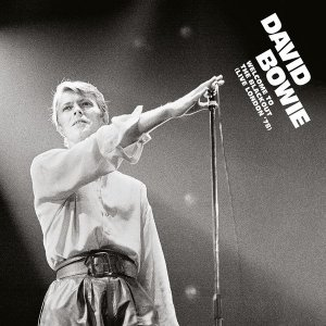 David Bowie - Welcome To The Blackout (Live London '78) (Remastered,2018)