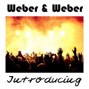 Weber & Weber - Introducing (2018)
