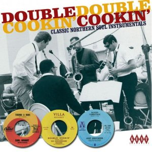 VA - Double Cookin' - Classic Northern Soul Instrumentals [Remastered] (2010)