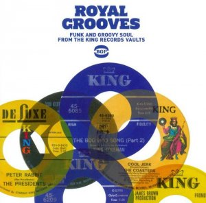 VA - Royal Grooves: Funky & Groovy Soul from the King Records Vaults (2012)