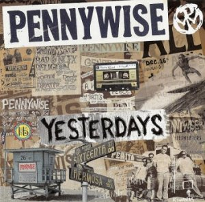 Pennywise - Yesterdays (2014)