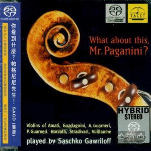 Saschko Gawriloff - What about this, Mr. Paganini? (1996) [2004 SACD]