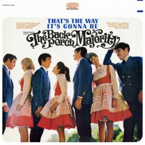 The Back Porch Majority - That's The Way It's Gonna Be (1966) [2016] [Hi-Res]