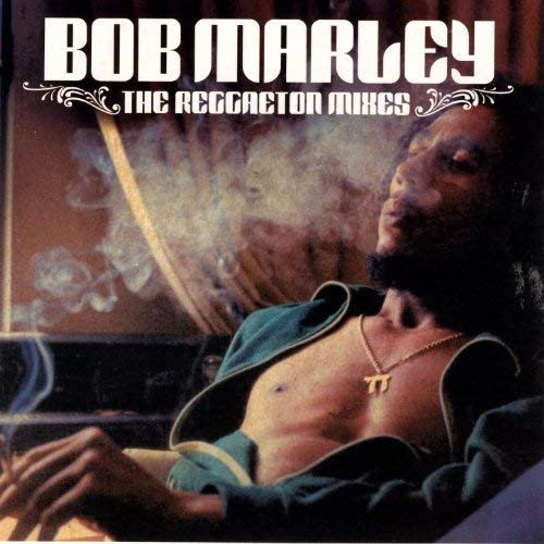 Bob Marley - The Reggaeton Mixes (2006) » Lossless music