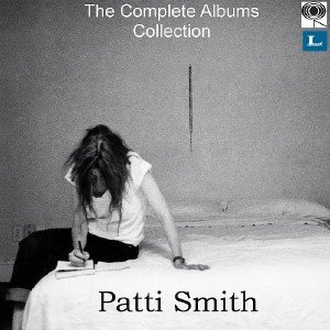 Patti Smith - The Complete Albums Collection (2018)