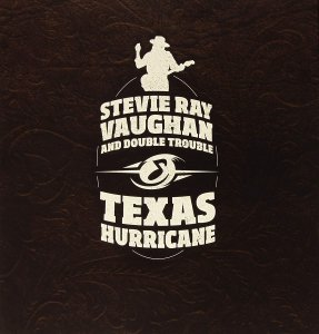 Stevie Ray Vaughan And Double Trouble - Texas Hurricane (2014) [(200G 45RPM 12LP BOX),24/96]