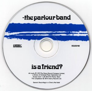 The Parlour Band - Is A Friend (1972) [2010]