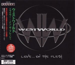 Westworld - Live...In The Flesh (2001)