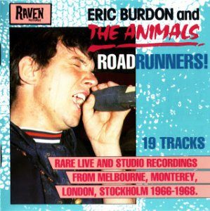 Eric Burdon And The Animals - Roadrunners! Rare Live And Studio Recordings (1990)