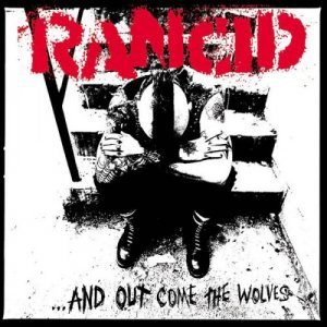 Rancid - ...And Out Come The Wolves (2015) [Hi-Res]