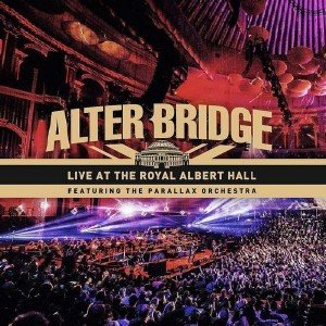 Alter Bridge -  Live At The Royal Albert Hall (2018) [48kHz/24bit]