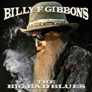 Billy F Gibbons - The Big Bad Blues (2018) [44.1kHz/24bit]