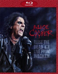 Alice Cooper - Raise The Dead - Live From Wacken (2014) [Blu-ray]