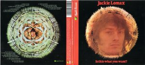 Jackie Lomax - Is This  What You Want (1969) Remastered (2010)