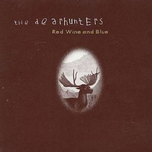 The Dearhunters - Red Wine And Blue (1999)