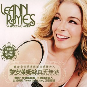 LeAnn Rimes - Whatever We Wanna (Taiwan Edition) (2006)