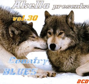 VA - Akella Presents: Country-Blues - Vol.30 (2013)