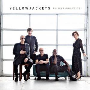 Yellowjackets - Raising Our Voice (2018) (HDtracks)