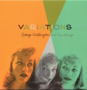 George Wallington And His Strings - Variations (1954)