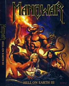 Manowar - Hell on Earth. Part III [2003]