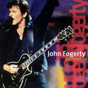 John Fogerty - Premonition (1998)
