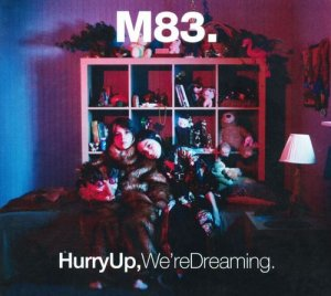 M83 - Hurry Up, We're Dreaming [2CD Set] (2011)