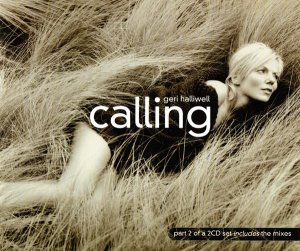 Geri Halliwell - Calling (Maxi CD Single) (2001)