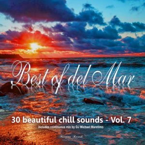 VA - Best Of Del Mar Vol 7: 30 Beautiful Chill Sounds (2018)