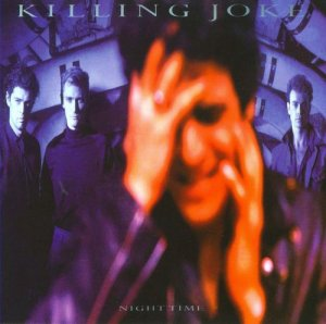 Killing Joke - Night Time (1985) [Remastered 2007]