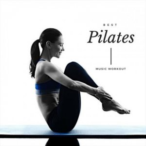 VA - Best Pilates Music Workout (2018)