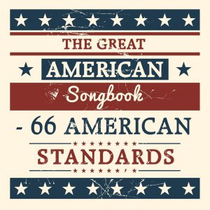 VA - The Great American Songbook: 66 American Standards (2018)
