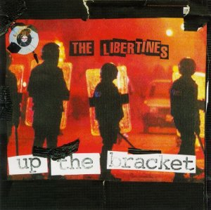 The Libertines - Up The Bracket (2002)
