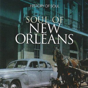 VA - Soul of New Orleans 1958-1962 [2CD Set] (2013)