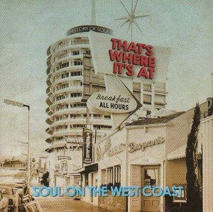 VA - That's Where It's At: Soul On The West Coast [2CD Set] (2013)