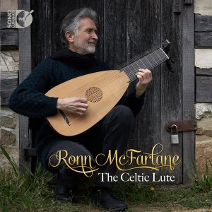 Ronn McFarlane - The Celtic Lute (2018) [24-192]