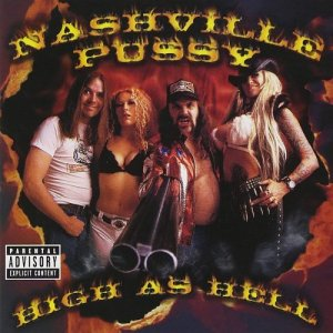 Nashville Pussy - High As Hell (2000)